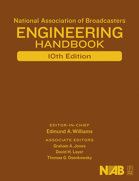 National Association of Broadcasters Engineering Handbook, 10th Edition