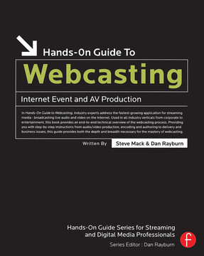 Hands-On Guide to Webcasting
