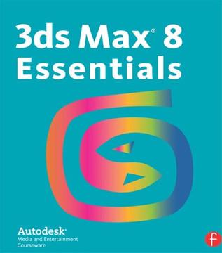 3ds Max 8 Essentials