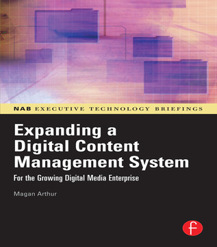 Expanding a Digital Content Management System