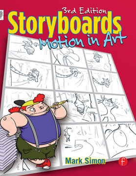 Storyboards: Motion In Art, 3rd Edition