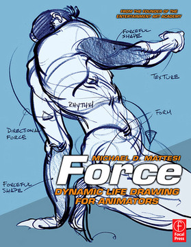 Force: Dynamic Life Drawing for Animators, 2nd Edition