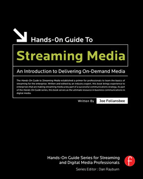 Hands-On Guide to Streaming Media, 2nd Edition