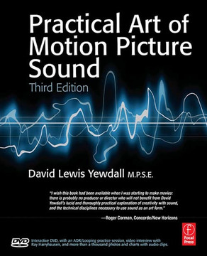 The Practical Art of Motion Picture Sound, 3rd Edition