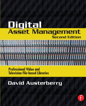 Digital Asset Management, 2nd Edition