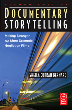 Documentary Storytelling, 2nd Edition