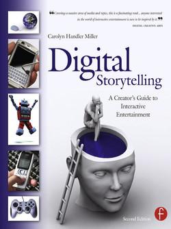 Digital Storytelling, 2nd Edition