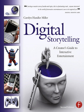 Digital Storytelling, 2nd Edition
