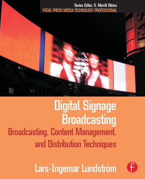 Digital Signage Broadcasting