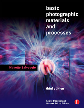 Basic Photographic Materials and Processes, 3rd Edition