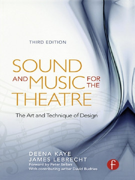 Sound and Music for the Theatre, 3rd Edition