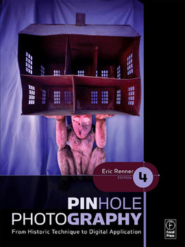 Pinhole Photography, 4th Edition