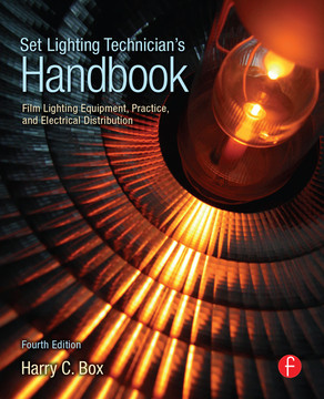 Set Lighting Technicians Handbook 4th Edition