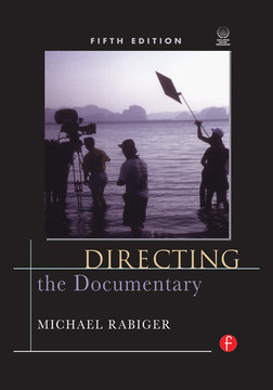 Directing the Documentary, 5th Edition
