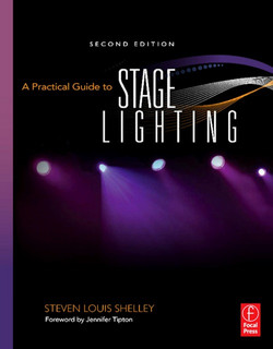 A Practical Guide to Stage Lighting, 2nd Edition