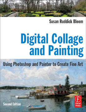 Digital Collage and Painting, 2nd Edition