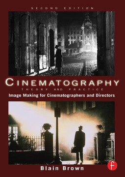 Cinematography: Theory and Practice, 2nd Edition