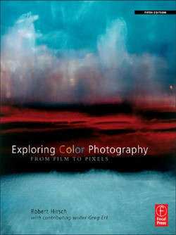 Exploring Color Photography Fifth Edition, 5th Edition