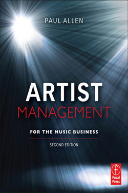 Artist Management for the Music Business 2e, 2nd Edition