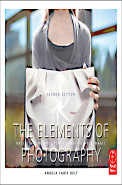The Elements of Photography, 2nd Edition
