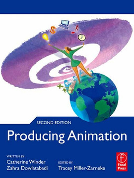 Producing Animation, 2nd Edition, 2nd Edition