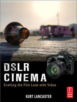 DSLR Cinema
