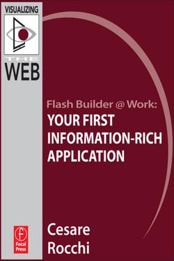 Flash Builder @ Work: Your First Information-Rich Application