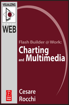 Flash Builder @ Work: Charting and Multimedia