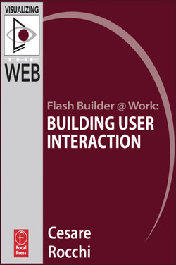 Flash Builder @ Work: Building User Interaction