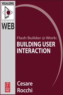Flash Builder @ Work: Building User Interaction