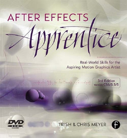 After Effects Apprentice,, 3rd Edition