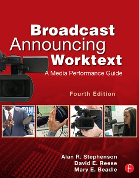 Broadcast Announcing Worktext, 4th Edition