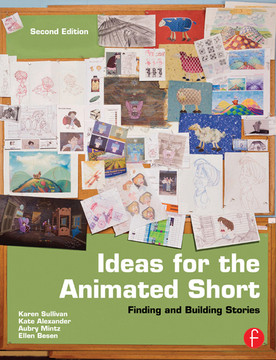 Ideas for the Animated Short, 2nd Edition