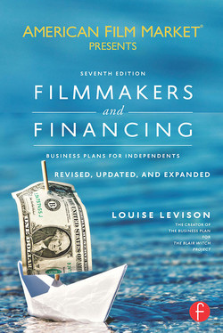 Filmmakers and Financing, 7th Edition