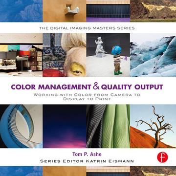 Color Management & Quality Output