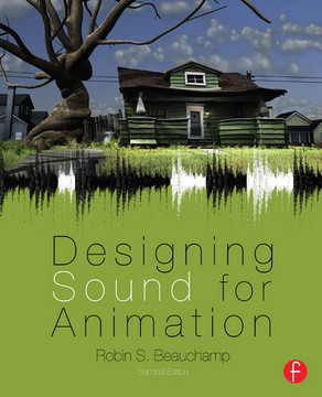 Designing Sound for Animation, 2nd Edition