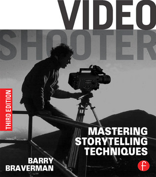 Video Shooter, 3rd Edition
