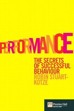 Performance: The Secrets of Successful Behaviour