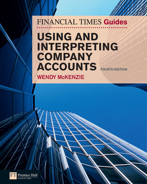 FT Guide to Using and Interpreting Company Accounts, 4th Edition