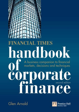 Financial Times Handbook of Corporate Finance, 2nd Edition