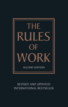 The Rules of Work, 2nd Edition
