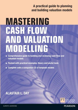 Mastering Cash Flow and Valuation Modelling