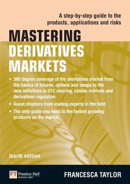 Mastering Derivatives Markets, 4th Edition