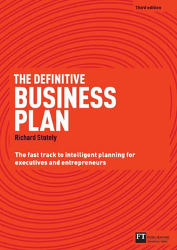 The Definitive Business Plan, 3rd Edition