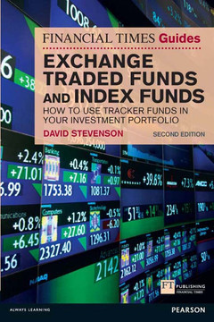FT Guide to Exchange Traded Funds and Index Funds, 2nd Edition