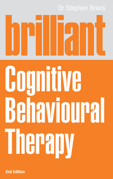 Brilliant Cognitive Behavioural Therapy, 2nd Edition