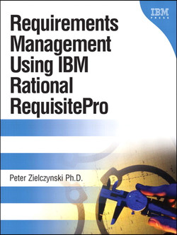 Requirements Management Using IBM Rational RequisitePro
