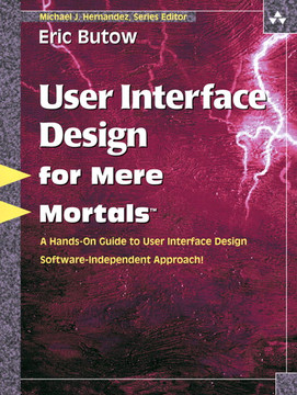 User Interface Design for Mere Mortals