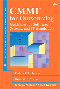 CMMI for Outsourcing: Guidelines for Software, Systems, and IT Acquisition