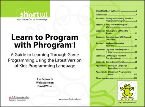 Learn to Program with Phrogram™!: A Guide to Learning Through Game Programming Using the Latest Version of Kids Programming Language